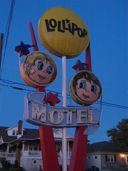 Another Favorite Sign in Wildwood NJ: The Lollipop Motel